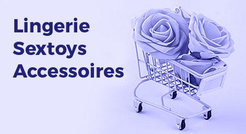Lingerie Sextoys Accessoires